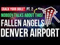 ⚡ HUGE NEPHILIM ART you've never seen at DENVER AIRPORT | PART 2