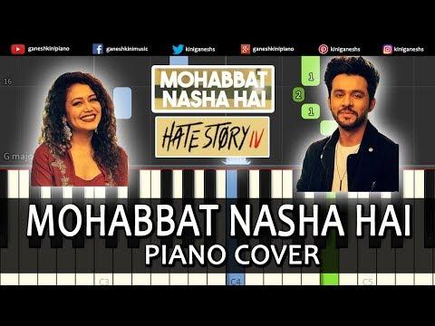 Mohabbat Nasha Hai Song Hate Story IV | Piano Cover Chords Instrumental By Ganesh Kini