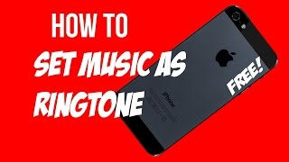 How To Set Any Song As Ringtone in iPhone/iPad/iPod
