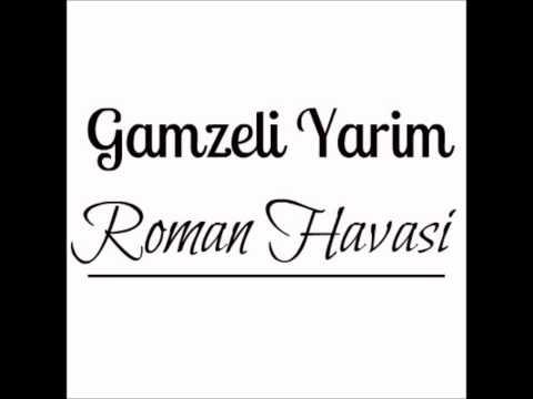 Roman Havasi - Gamzeli Yarim ( 2012 )