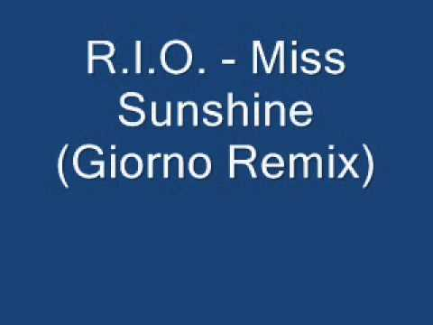 R.I.O. - Miss Sunshine (Giorno Remix). mp3
