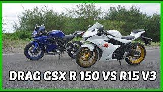 Drag GSX R 150 VS R15 V3 ..!