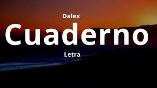 Download Dalex - Cuaderno (Letra) Mp3 and Videos