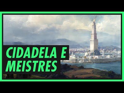 Tudo sobre MEISTRES e a CIDADELA | GAME OF THRONES