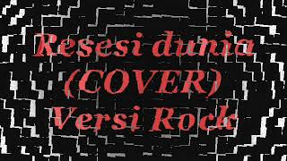 Download Mp3 Resesi Dunia  Cover  Rock Version