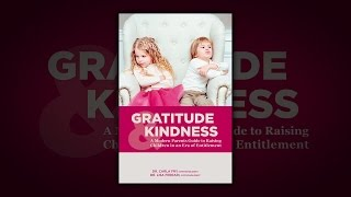 Gratitude and Kindness: A Modern Parents Guide