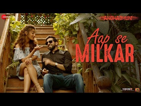 Aap Se Milkar Reprise Ft. Ayushmann Khurrana   AndhaDhun Radhika Apte Amit Trivedi Aakansha Sharma