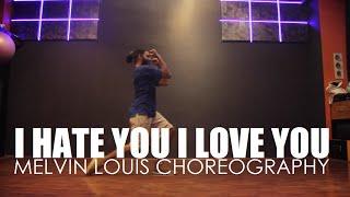I hate you I love you - Gnash   Melvin Louis Choreography   DancePeople Studios