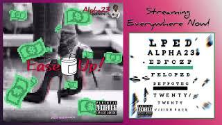 ALPHA23 TV presents: 20/20 VISION PACK - 2. Ease Up