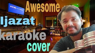 karaoke Ijazat Awesome cover