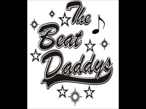 The Beat Daddys   I'll Always Love You
