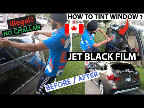 JET BLACK WINDOW TINTING IN CANADA | KAALE SHEESHE | NO TICKET | DIY