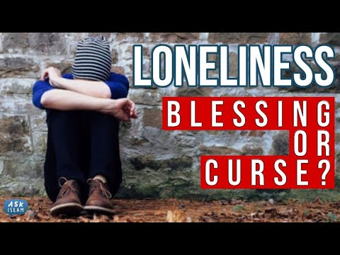 Loneliness: Blessing or Curse  | ASK ISLAM | EP15