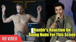 Ranbir Kapoor Reaction On Nude Scene In Movie | Sanju Official Trailer Launch |