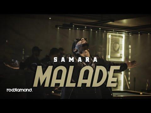 Samara - Malade