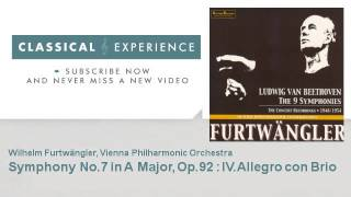 Ludwig Van Beethoven : Symphony No.7 in A Major, Op.92  : IV.Allegro con Brio