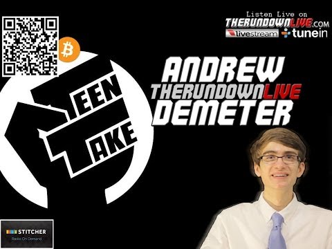 The Rundown Live #197 Andrew Demeter (Awareness,Teen Take,Journalism)