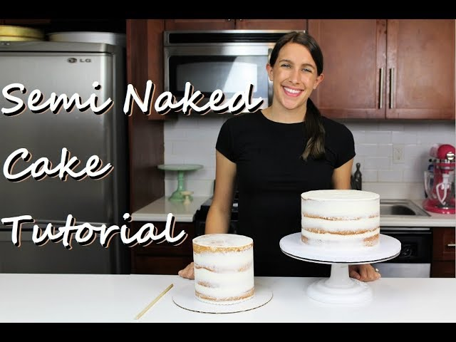 Secrets to Making a Perfect Semi Naked Cake   CHELSWEETS