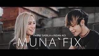 FANNY SABILA X INSANAOI - MUNA'FIX