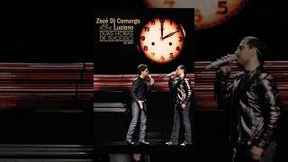 Zezé Di Camargo & Luciano: Duas horas de sucesso - Ao vivo
