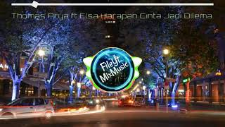 Download Lagu DJ HARAPAN CINTA JADI DILEMA || Thomas Arya feat Elsa Pitaloka || mp3