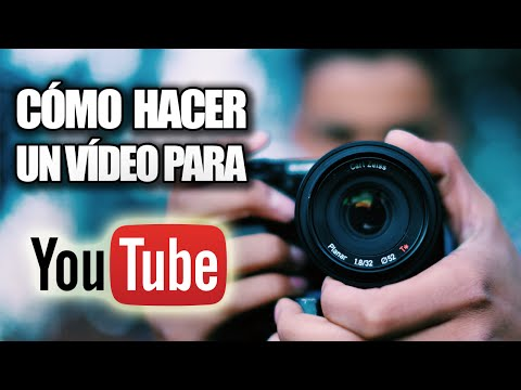 Cómo Hacer un Vídeo para Youtube Sin Programas