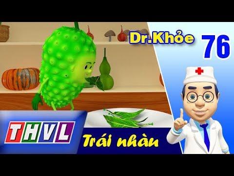THVL   Dr. Khỏe – Tập 76: Trái nhàu – Phần 2
