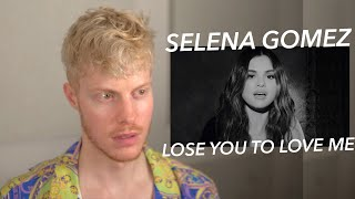 SELENA GOMEZ LOSE YOU TO LOVE ME REACTION