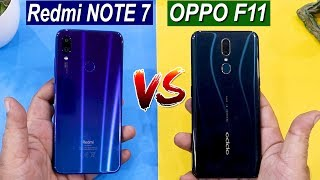 REDMI NOTE7 VS OPPO F11 DETAILED COMPARISON | PERFORMANCE ,SPECS,SPEED TEST Which One Is Better ?