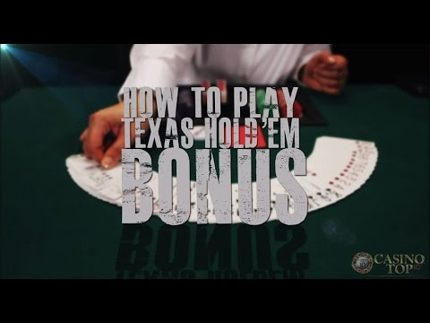 How To Play Texas Holdem Bonus Poker