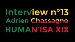 Interview anciens présidents n°13 : Président HUMAN'ISA 2019