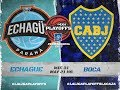 31.05.2017 | Echagüe vs. Boca | #PlayoffsLaCaja