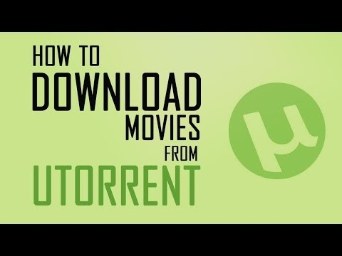 How To Download Free Movies Using uTorrent...