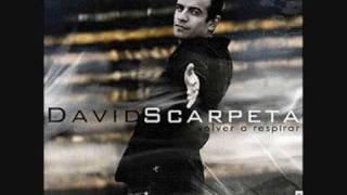 DAVID SCARPETA - VOLVER A RESPIRAR