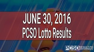 PCSO Lotto Results June 30, 2016 (6/49, 6/42, 6D, Swertres & EZ2)
