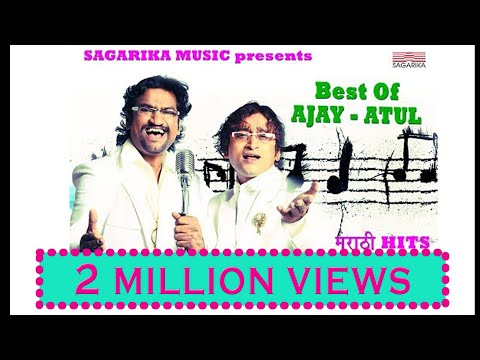 Best of Ajay Atul / Jukebox/ मराठी हिट्स / Sagarika Music