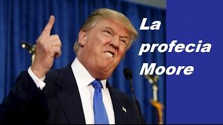 Trump no terminará su mandato, La profecía Moore