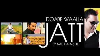 DOABE WALLA JATT NACHHATAR GILL FULL VIDEO SONG | SAJDA - TERE PYAR DA | NEW PUNJABI SONGS 2014