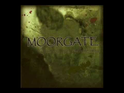 Moorgate - In Darkness