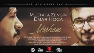 Emar & Mustafa Zengin '' MERHEM ''