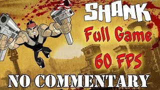 Shank - Full Game Walkthrough - 【60FPS】【NO Commentary】
