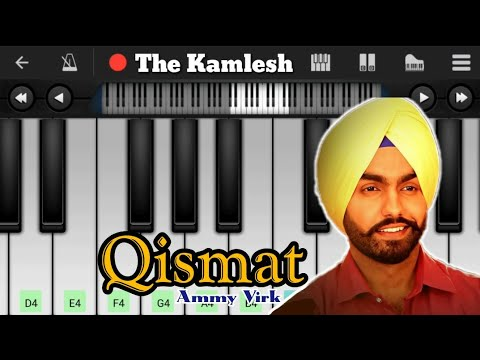 Qismat   Ammy Virk   Piano Tutorial   Easy   Slow   Latest Punjabi Song 2017   The Kamlesh