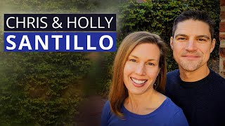 Chris & Holly Santillo: Raising Strong, Adaptable & Resilient Children