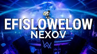 NEXOV - DJ EFISLOWELOW (Official Audio)