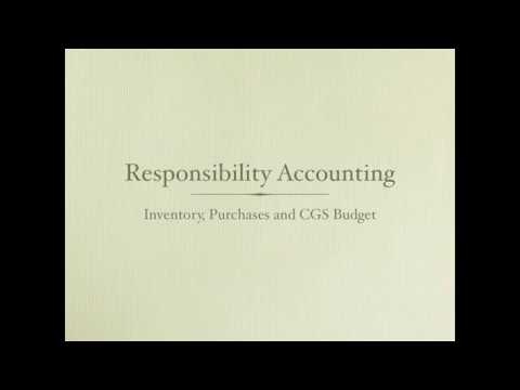 Responsibility Accounting: Inventory, Purchases, CGS budget - Managerial Accounting video - YouTube