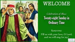 Mass, Twenty-eight Sunday in Ordinary Time 2021