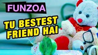 TU BESTEST FRIEND HAI | Funzoa Happy New Year | Best Song for Friends | 2020 Happy New Year Wish