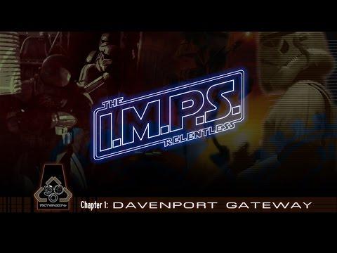 IMPS The Relentless Chapter 1 Davenport Gateway