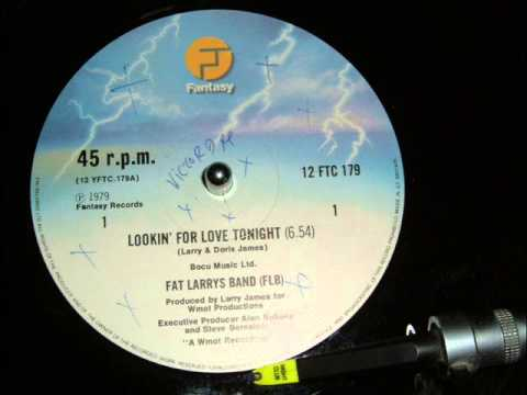 FAT LARRY,S BAND - LOOKING FOR LOVE TONIGHT 12 INCH
