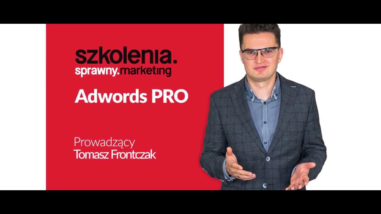 Szkolenie Google AdWords i AdWords PRO • Tomasz Frontczak